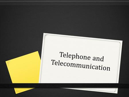 Telephone and Telecommunication. Telephone - a device for transmitting and receiving sound at a distance. Modern phones are performed through the transmission.