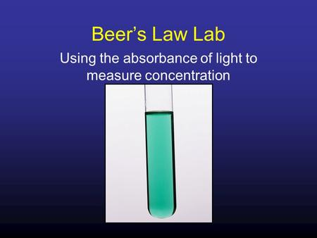Using the absorbance of light to measure concentration