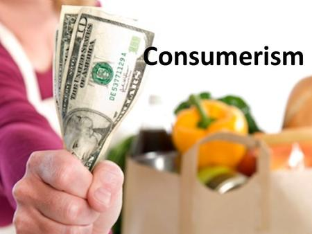 Consumerism. Establish and Apply a Budget What is a budget? – A plan for managing money that can help consumers get more from their money. The challenge.