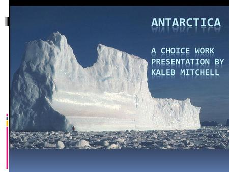 Antarctica  Antarctica is Earth's southernmost continent, below the South Pole. It is located in the Antarctic region of the southern hemisphere, and.