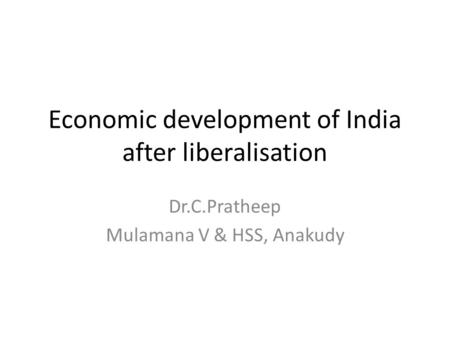 Economic development of India after liberalisation