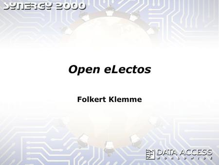 Open eLectos Folkert Klemme. Dynamic Content - Yesterday There was no dynamic content. More than 4 Million are Online. 99% contain only static HTML pages.