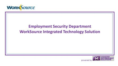 Powered by Employment Security Department WorkSource Integrated Technology Solution.