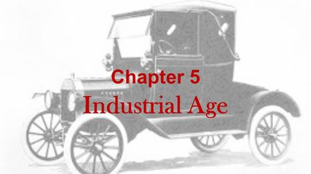 Chapter 5 Industrial Age. Railroads Lead the Way Railroad expansion allowed a few powerful individuals to build a great fortune. Powerful people who controlled.
