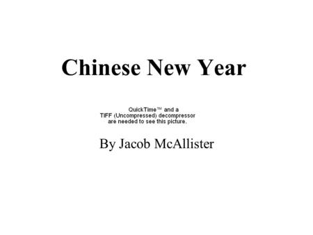 Chinese New Year By Jacob McAllister Culture Culture is very different in all of the world. Culture is very different in all of the world. Some things.