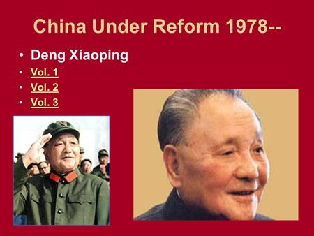 China Under Reform 1978-- Deng Xiaoping Vol. 1 Vol. 2 Vol. 3.
