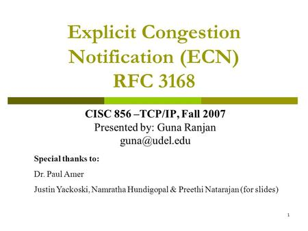 Explicit Congestion Notification (ECN) RFC 3168