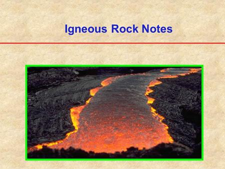 Igneous Rock Notes I. Composition of the Earth's Crust A. The earth's crust is composed of rocks. A rock is defined as two or more minerals, found in.