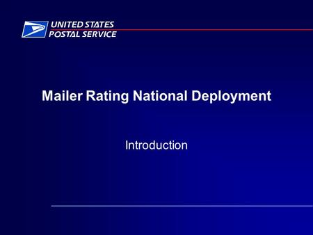 Mailer Rating National Deployment Introduction. FAST 2 Agenda Mailer Rating Overview Mailer Reminders Mailer Rating Resources.
