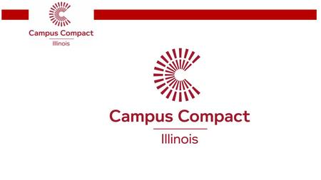 Introduction Our Purpose Campus Compact advances the public purpose of colleges and universities by deepening their ability to improve community life.