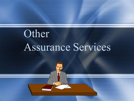 Other Assurance Services. McGraw-Hill/Irwin © 2004 The McGraw-Hill Companies, Inc., All Rights Reserved. 19-2 Relationship Between Assurance and Attestation.
