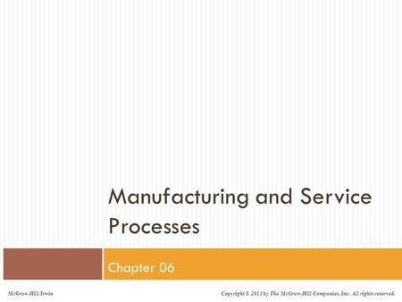 Manufacturing and Service Processes