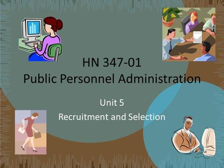 challenges of public personnel administration For effective personnel administration there are certain the personnel administration of the public organization has redundant to meet the challenges of the.
