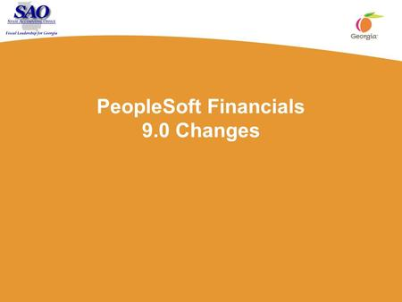 PeopleSoft Financials 9.0 Changes. 2 Purchasing 3 Purchasing Module What are the Changes? Global changes to the Purchasing Distribution pages Purchase.