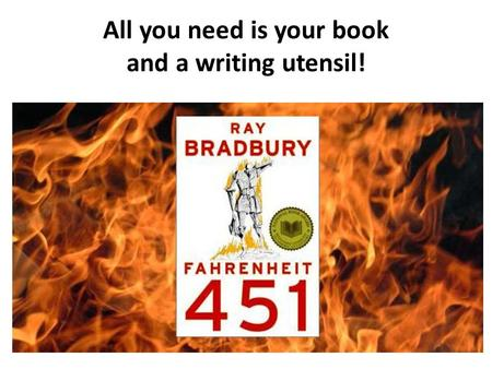 dystopian symbolism in fahrenheit 451 by ray bradbury Get this from a library ray bradbury's fahrenheit 451 [harold bloom] -- presents a collection of critical essays on bradbury's novel, fahrenheit 451.