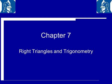 Chapter 7 Right Triangles and Trigonometry. 7.1 Geometric Mean.