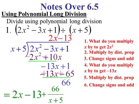 Notes Over 6.5 Using Polynomial Long Division
