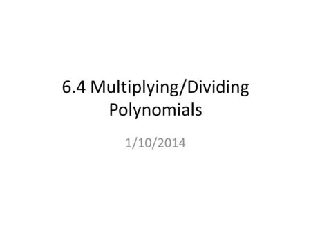 Printables Division Of Polynomials Worksheet chapter 6 polynomials and polynomial functions 4 multiplying multiplyingdividing 1102014 how do you multiply 1256