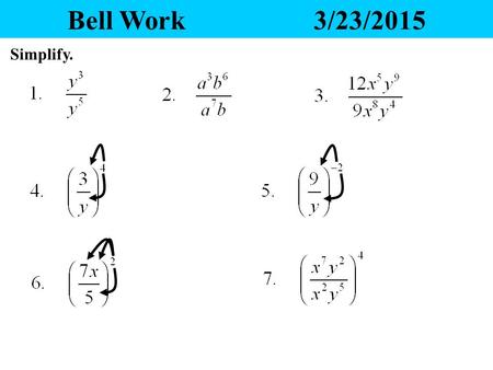 Bell Work3/23/2015 Simplify. Polynomials 1/31/2016 Heading Today we will find the degree and classify polynomials in Standard Form. Also identify the.