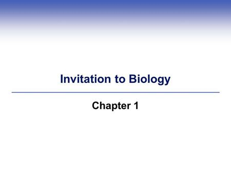 Invitation to Biology Chapter 1. 1.1 Life's Levels of Organization  Nature has levels of organization  Unique properties emerge at successively higher.