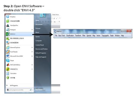 "Step 2: Open ENVI Software – double click ""ENVI 4.3"""