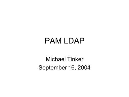 Michael Tinker September 16, 2004