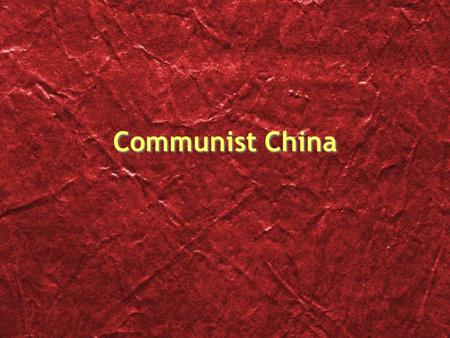 Communist China Mao Zedong Mao Zedong used the Great Leap Forward and The Cultural Revolution to control China During his rule from 1948 to 1976 he maintained.