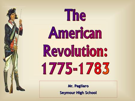 Mr. Pagliaro Seymour High School. BritainAmericans Advantages?? Disadvantages?? On the Eve of the Revolution ?