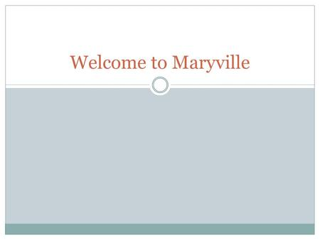 Welcome to Maryville. LEILANI CARVER, PHD Communication Major.