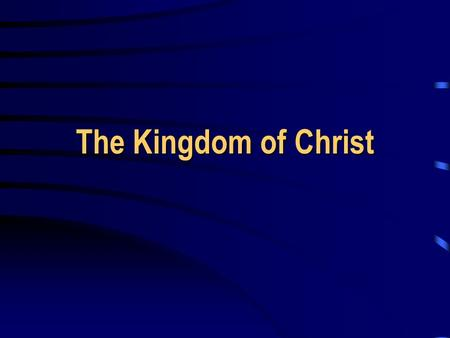 The Kingdom of Christ. 2 A Promised King Throne established forever, 2 Sam. 7:12-14 Throne established forever, 2 Sam. 7:12-14 My King on My holy hill.