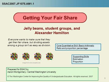 Getting Your Fair Share Jelly beans, student groups, and Alexander Hamilton Everyone wants to make sure that they get their fair share, but dividing assets.