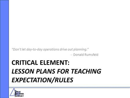 Critical Element: Lesson Plans for Teaching Expectation/Rules