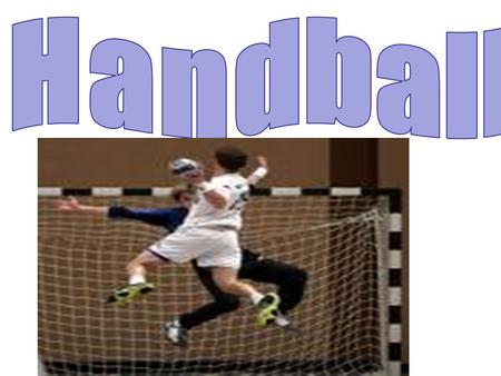 Handball was originated in the 1900's Scandinavian Countries.