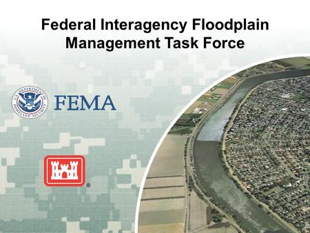 Federal Interagency Floodplain Management Task Force.
