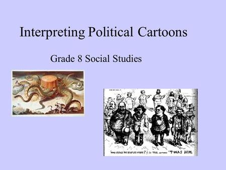 Interpreting Political Cartoons