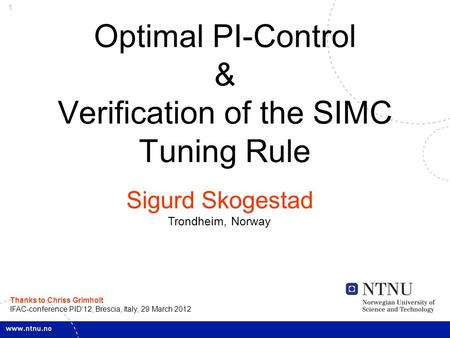 Optimal PI-Control & Verification of the SIMC Tuning Rule