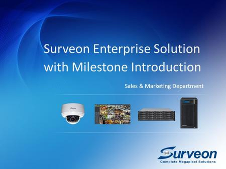 Surveon Enterprise Solution with Milestone Introduction Sales & Marketing Department.