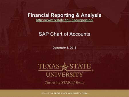 SAP Chart of Accounts December 3, 2015 Financial Reporting & Analysis