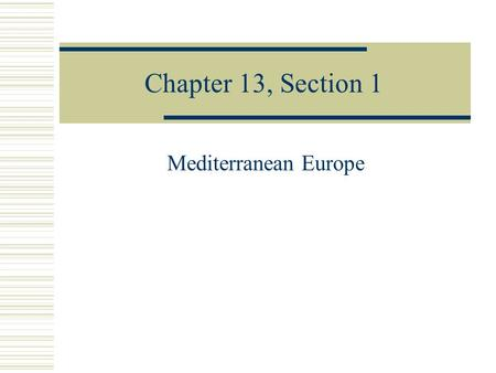 Chapter 13, Section 1 Mediterranean Europe. Vocabulary  City-state  Republic  Crusades  Renaissance  aqueduct.