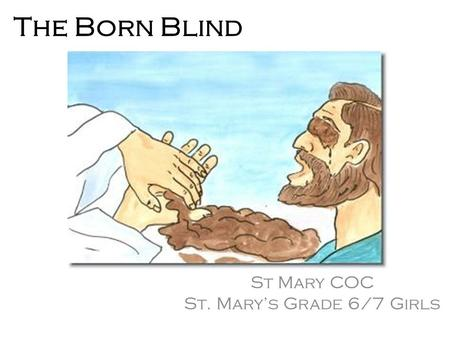 The Born Blind St Mary COC St. Mary's Grade 6/7 Girls.
