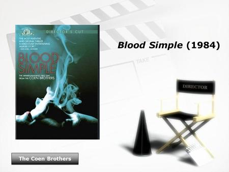 Blood Simple (1984) The Coen Brothers. Blood Simple (1984) Cast The Coen Brothers.