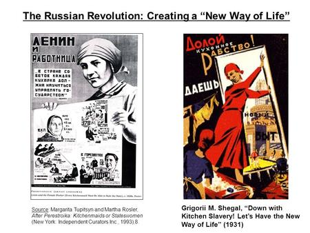 "The Russian Revolution: Creating a ""New Way of Life"""