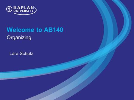 Welcome to AB140 Organizing Lara Schulz. Unit 3 Review Planning is one of the four primary functions of management. Planning involves a systematic process.