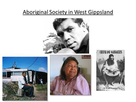 Aboriginal Society in West Gippsland. Aboriginal Nations and Clan groups in South Eastern Australia.