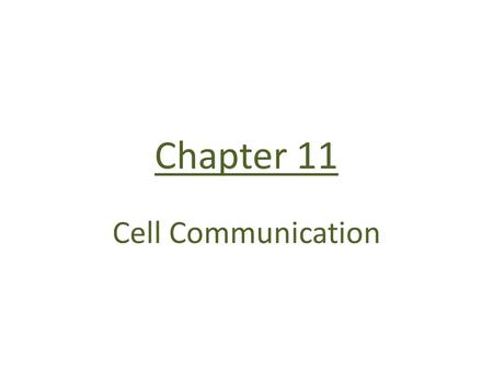 Chapter 11 Cell Communication. Cell communication signal cells communicate by direct contact or by secreting local regulators ex: growth factors, neurotransmitters.
