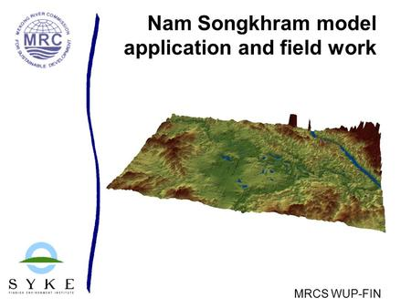 Nam Songkhram model application and field work MRCS WUP-FIN.