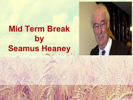 mid term break seamus heaney essay