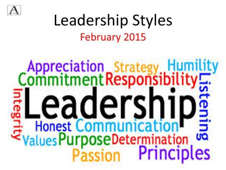 Leadership Styles February 2015