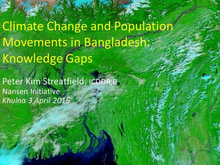 Climate Change and Population Movements in Bangladesh: Knowledge Gaps