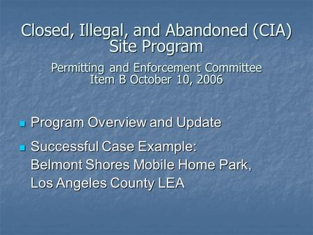 Program Overview and Update Program Overview and Update Successful Case Example: Belmont Shores Mobile Home Park, Los Angeles County LEA Successful Case.